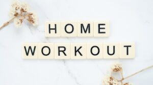 Exercise at home is an option